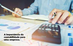 A Importância Da Contabilidade Para Uma Empresa - GCY Contabilidade