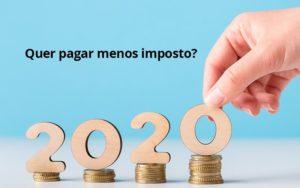 Ir 2020 Quer Pagar Menos Impostos Veja Lista Do Que Pode Descontar Ou Nao - GCY Contabilidade