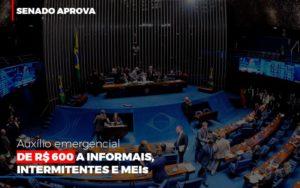 Senado Aprova Auxilio Emergencial De 600 Contabilidade No Itaim Paulista Sp | Abcon Contabilidade - GCY Contabilidade