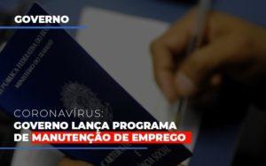 Governo Lanca Programa De Manutencao De Emprego - GCY Contabilidade