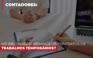 Mp 936 Tambem Abrange Os Contratos De Trabalhos Temporarios - GCY Contabilidade