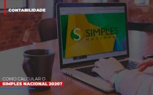Como Calcular O Simples Nacional 2020 - GCY Contabilidade