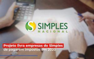 Projeto Livra Empresa Do Simples De Pagarem Post Contabilidade No Itaim Paulista Sp | Abcon Contabilidade - GCY Contabilidade