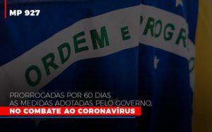 Mp 927 Prorrogadas Por 60 Dias As Medidas Adotadas Pelo Governo No Combate Ao Coronavirus Contabilidade No Itaim Paulista Sp | Abcon Contabilidade - GCY Contabilidade
