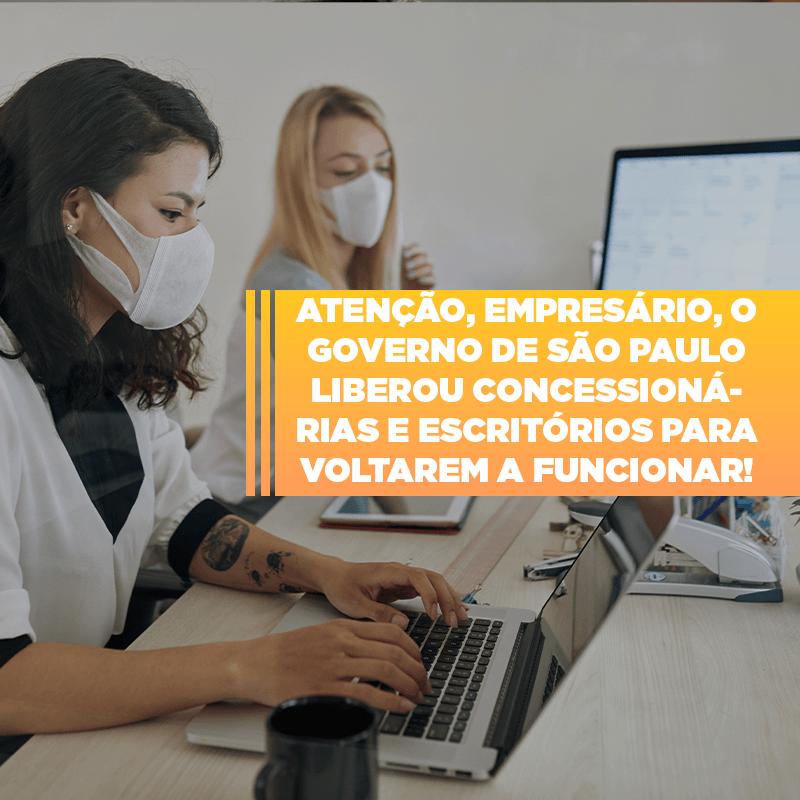 Sp Assina Hoje Autorizacao Para Reabertura De Concessionarias E Escritorios - GCY Contabilidade