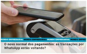 O Novo Normal Dos Pagamentos As Transacoes Por Whatsapp Estao Voltando - GCY Contabilidade