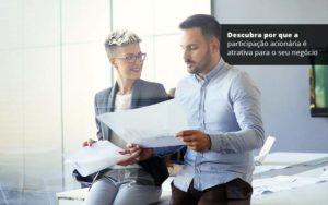 Descubra Por Que A Participacao Acionaria E Atrativa Para O Seu Negocio Post (1) Quero Montar Uma Empresa - GCY Contabilidade