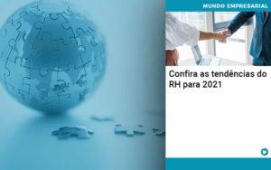 Confira As Tendencias Do Rh Para 2021 Quero Montar Uma Empresa - GCY Contabilidade