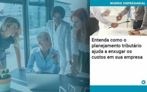 Planejamento Tributario Porque A Maioria Das Empresas Paga Impostos Excessivos Quero Montar Uma Empresa - GCY Contabilidade